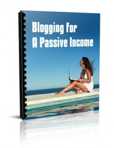 Blogging For A Passive Income